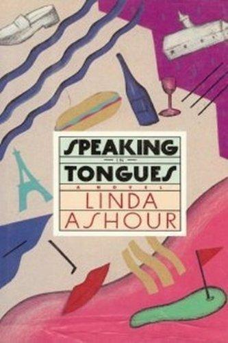 Speaking in Tongues: Ashour, Linda Phillips