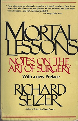 9780671641023: Mortal Lessons: Notes on the Art of Surgery