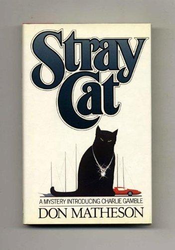 Stray Cat: Matheson, Don