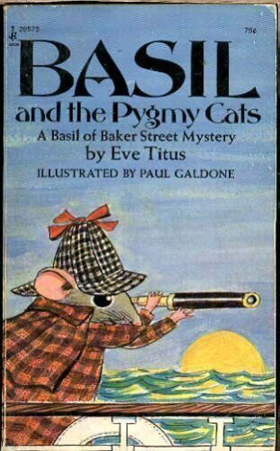 Basil and the Pygmy Cats (A Basil of Baker Street Mystery): Eve Titus, Paul Galdone