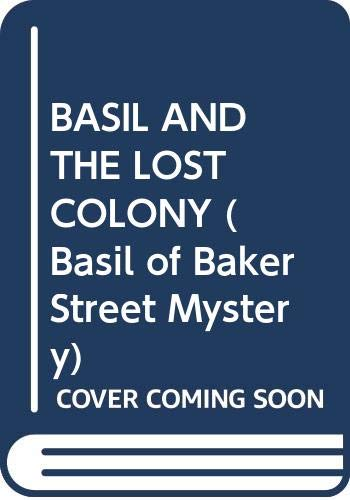 9780671641207: Basil and the Lost Colony (Basil of Baker Street Mystery)