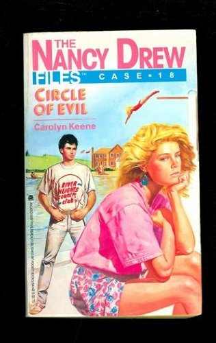 Circle of Evil (Nancy Drew Casefiles, Case 18): Keene, Carolyn