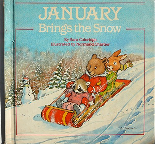 January Brings the Snow (0671641522) by Sara Coleridge