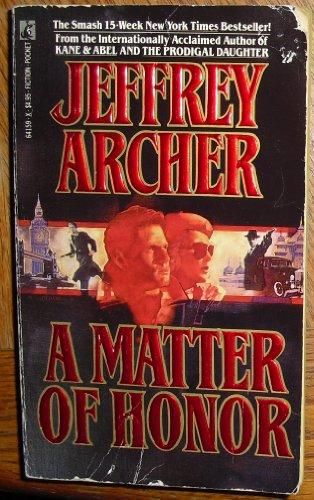 A Matter of Honor: Archer, Jeffrey