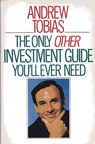 The Only Other Investment Guide You'll Ever Need (0671641662) by Tobias, Andrew