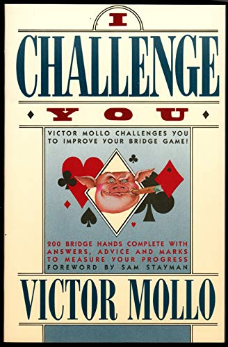 I Challenge You: Victor Molo Challenges You to Improve Your Bridge Game (0671642359) by Victor Mollo