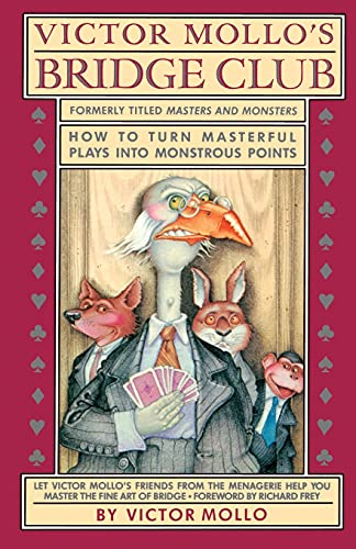 Victor Mollo's Bridge Club: How to Turn Masterful Plays into Monstrous Points (0671642375) by Victor Mollo
