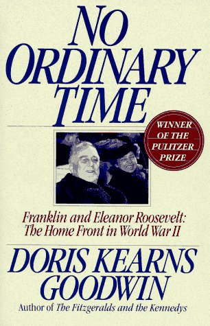 9780671642402: No Ordinary Time: Franklin and Eleanor Roosevelt:  The Home Front in World War II