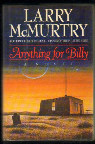 Anything for Billy: McMurtry, Larry