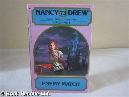 9780671642839: Enemy Match (Nancy Drew Mystery Stories, No. 73)