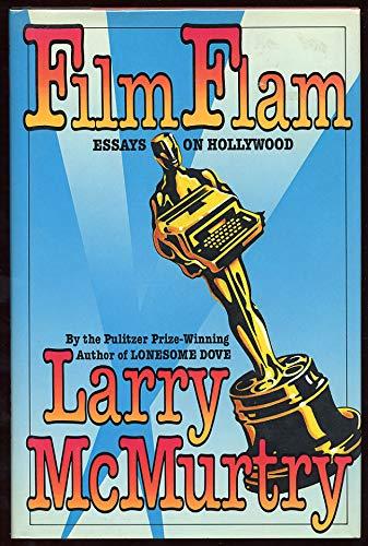 2 book lot: Film Flam : Essays: Larry McMurtry
