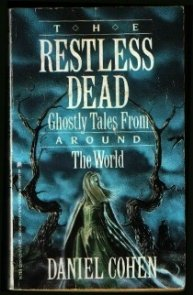 9780671643737: Restless Dead: Ghostly Tales from Around the World: Daniel Cohen