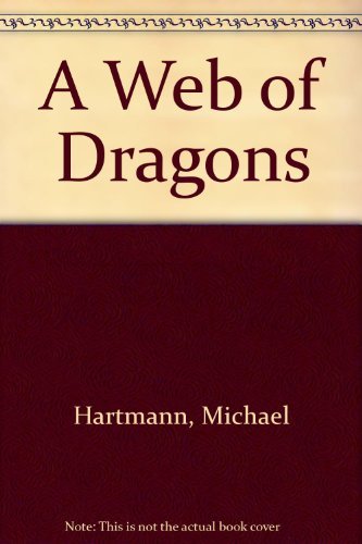 9780671643959: A Web of Dragons