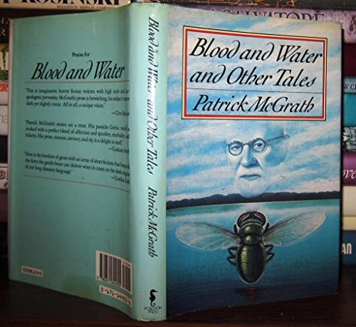 Blood And Water & Other Tales: McGrath, Patrick