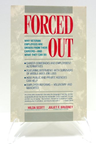 9780671644116: Forced out: When veteran employees are driven from their careers