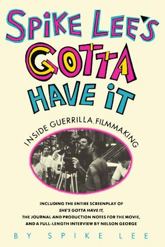 Spike Lee's Gotta Have It: Inside Guerrilla Filmmaking: Lee, Spike
