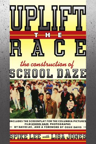 Uplift the Race: The Construction of School Daze: Lee, Spike; Jones, Lisa