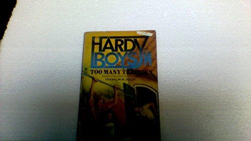 9780671644604: Too Many Traitors (Hardy Boys Casefiles, Case 14)