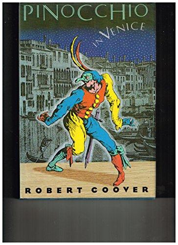 Pinocchio in Venice: Robert Coover