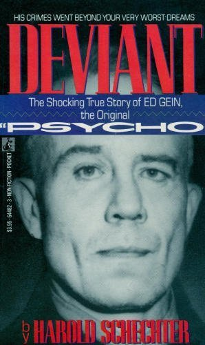 9780671644826: Deviant: The Shocking And True Story of the Original Psycho