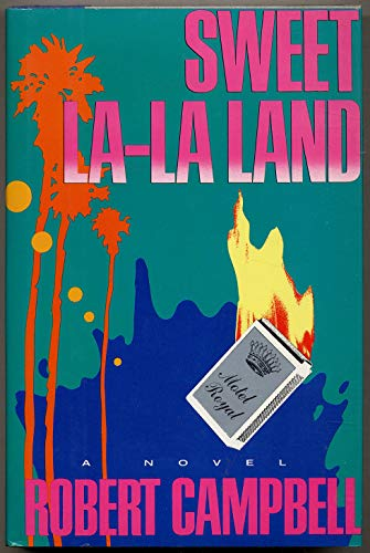 Sweet La-LA Land: Campbell, R. Wright