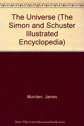 UNIVERSE LS (The Simon and Schuster Illustrated Encyclopedia): Grisewood & dempsey ltd