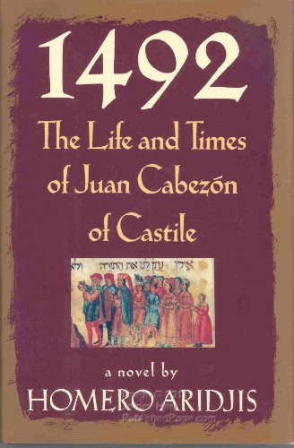 9780671644994: 1492: The Life and Times of Juan Cabezon of Castile