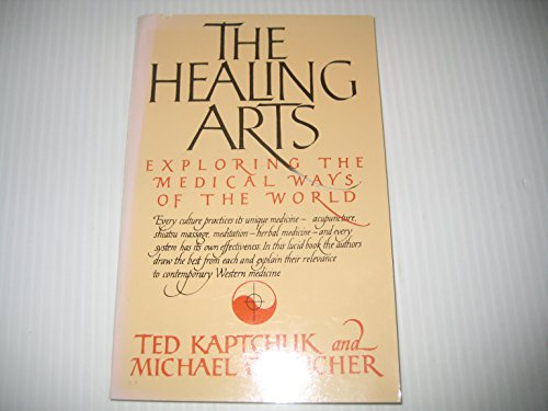 9780671645069: The Healing Arts: Exploring the Medical Ways of the World