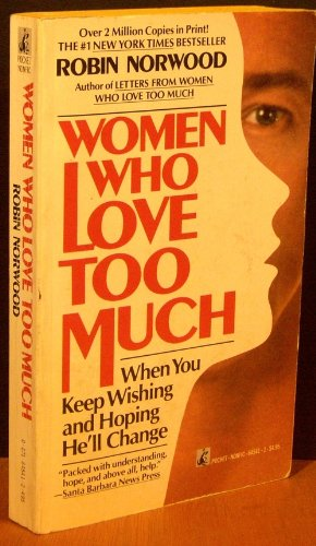 9780671645410: Women Who Love Too Much