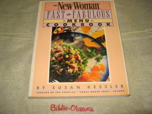 9780671645441: The New Woman Fast and Fabulous Menu Cookbook