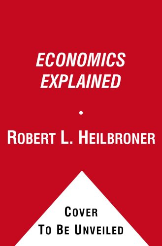 9780671645564: Economics Explained (A Touchstone Book)
