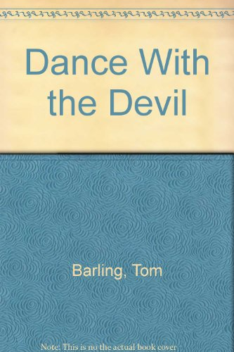 Dance with Devil: Barling