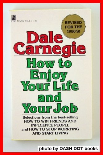 9780671645786: How To Enjoy Your Life and Your Job