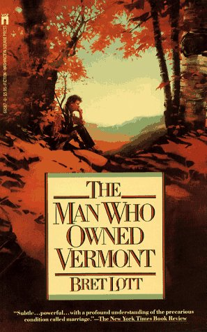 The Man Who Owned Vermont (0671645870) by Lott, Bret