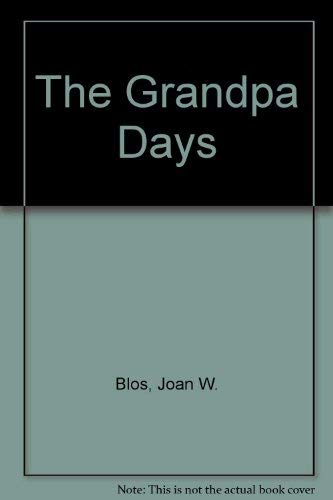 9780671646400: The GRANDPA DAYS