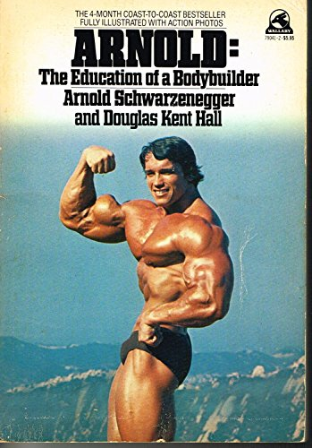 9780671646516: Arnold: The Education of a Bodybuilder