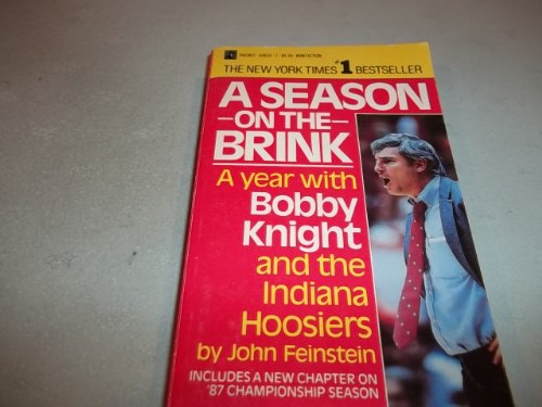 9780671646561: Season on the Brink: A Year with Bobby Knight and the Indiana Hoosiers