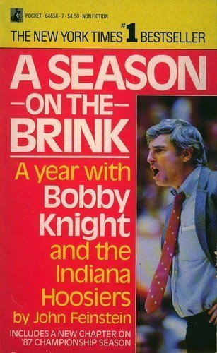 A Season on the Brink: a Year With Bob Knight and the Indiana Hoosiers: Feinstein, John