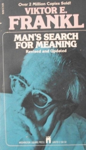 9780671646707: Man's Search for Meaning: Revised and updated