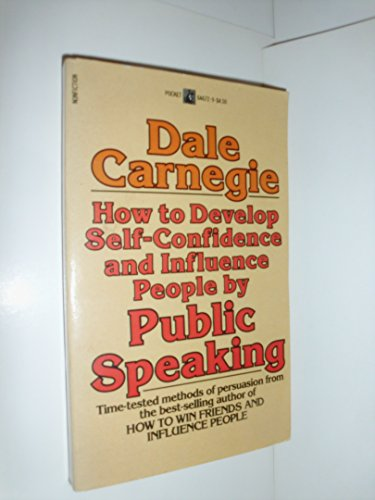 9780671646721: How to Develop Self-Confidence and Influence People by Public Speaking