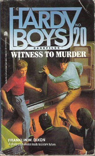 WITNESS TO MURDER HARDY BOYS #20 (Hardy: Franklin W Dixon