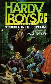 9780671646899: Trouble in the Pipeline (Hardy Boys Casefiles #26)