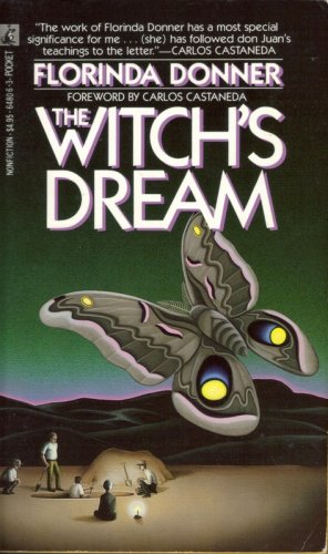 The Witch's Dream: Florinda Donner