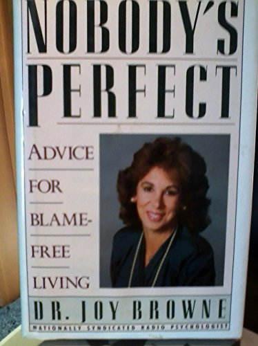9780671648671: Nobody's Perfect: Advice for Blame-Free Living