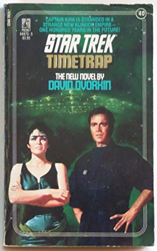 Timetrap (Star Trek, No 40) (0671648705) by David Dvorkin