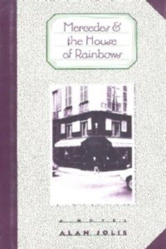 Mercedes and the House of Rainbows: Jolis, Alan