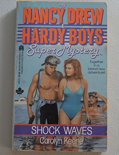 Shock Waves: A Nancy Drew & Hardy: Keene, Carolyn