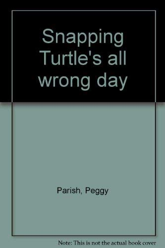 9780671650940: Snapping Turtle's all wrong day