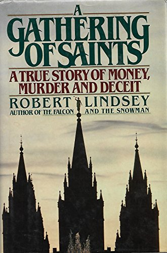 9780671651121: A Gathering of Saints: A True Story of Money, Murder and Deceit