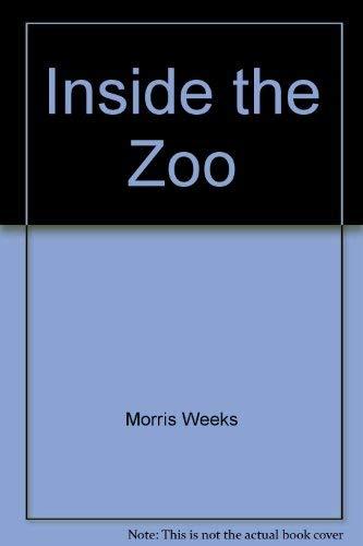 Inside the Zoo: Weeks, Morris